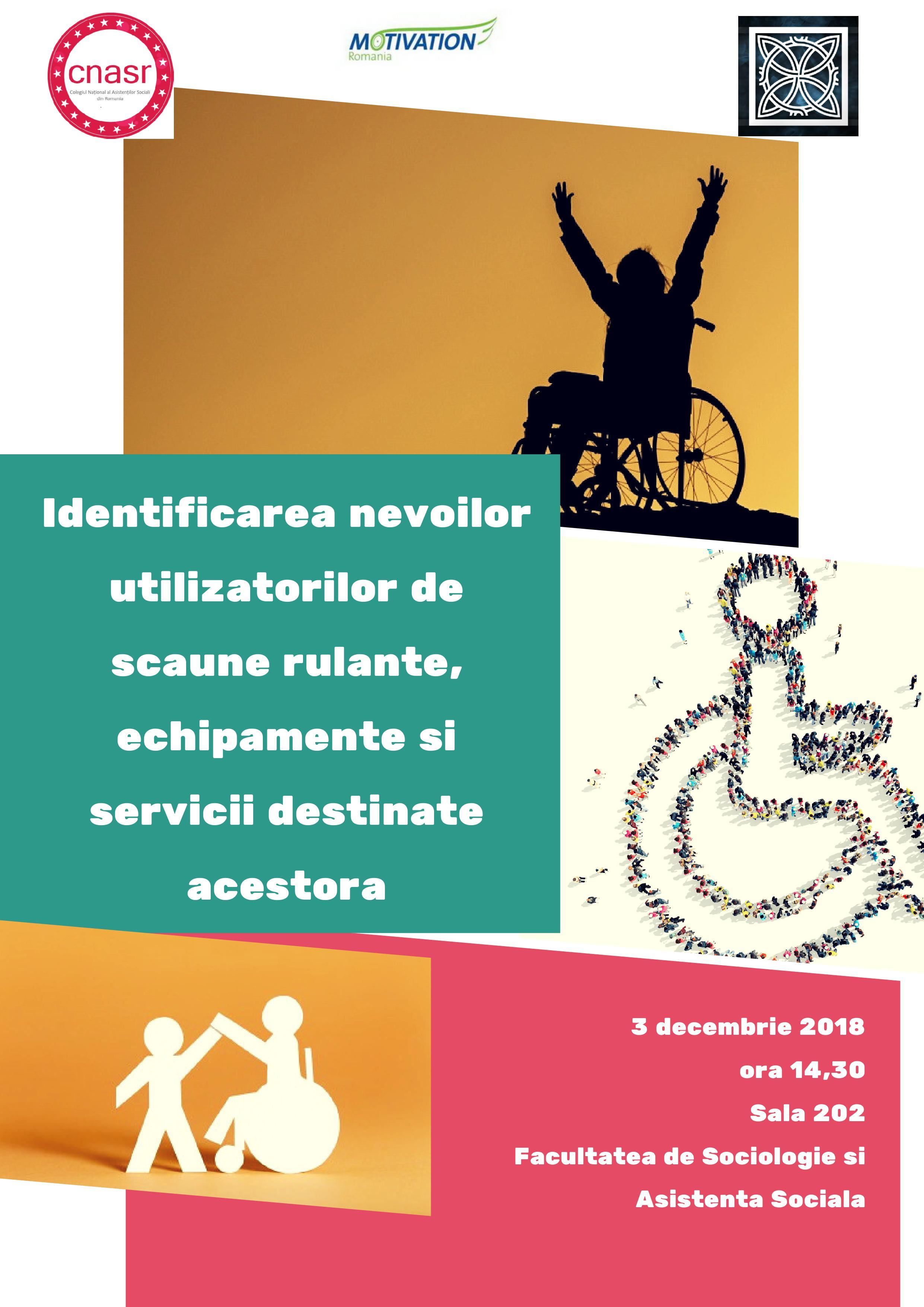 """Invitatie 3 decembrie Program DIALOGURI- """"Identificarea nevoilor utilizatorilor de scaune rulante, echipamente și servicii destinate acestora"""""""